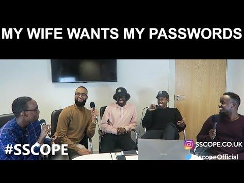 MY WIFE WANTS MY PASSWORDS