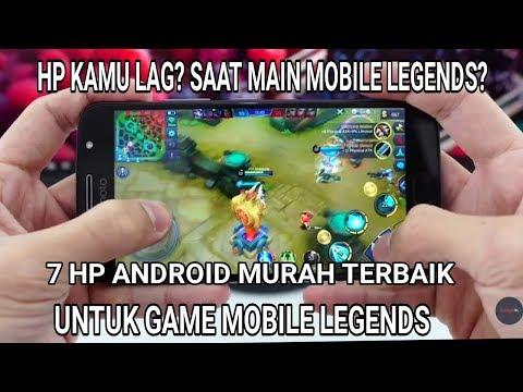 Hp Kamu Lag Saat Main Ml 7 Android Murah Terbaik Untuk Game
