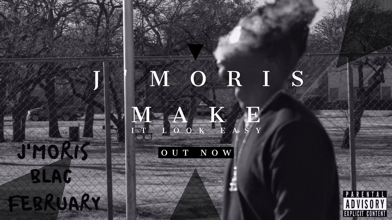 """J'Moris """"Make It Look Easy"""" (from """"Blac February"""" Album) (Audio) (2020) #HipHop"""