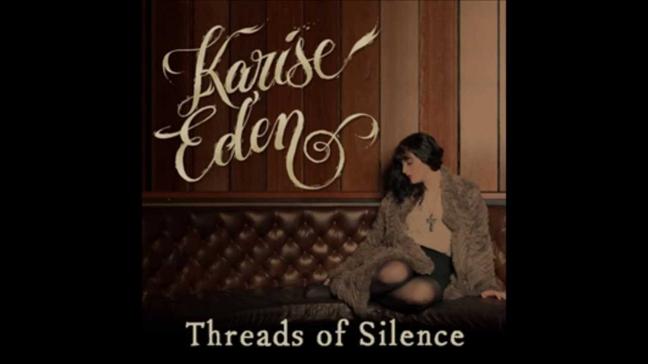 threads of silence karise eden