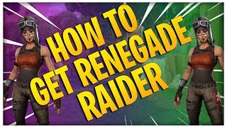 HOW TO GET RENEGADE RAIDER IN FORTNITE (WORKS IN GAME)