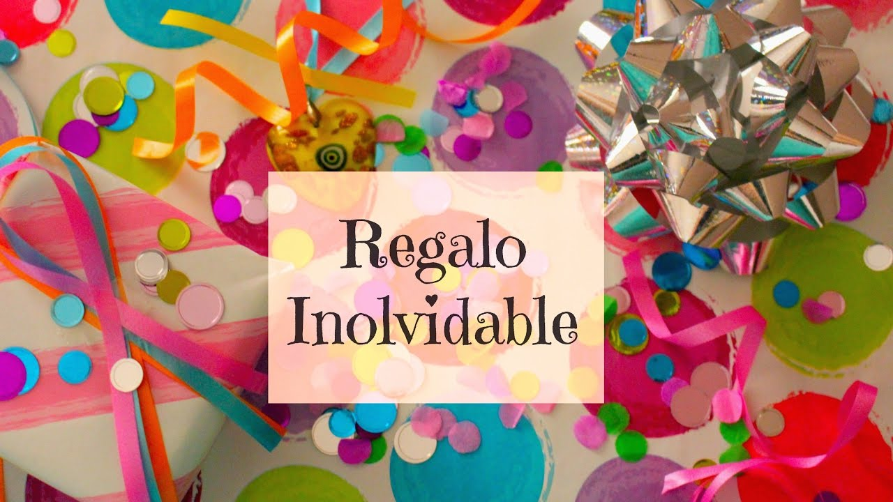 Como hacer detalles para regalar de un modo inolvidable for Regalos inolvidables