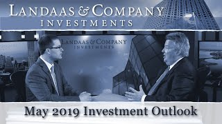 May 2019 Investment Outlook