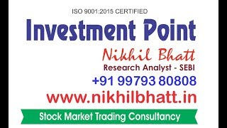 INVESTMENT POINT FOR THE DATE - 17.10.2018