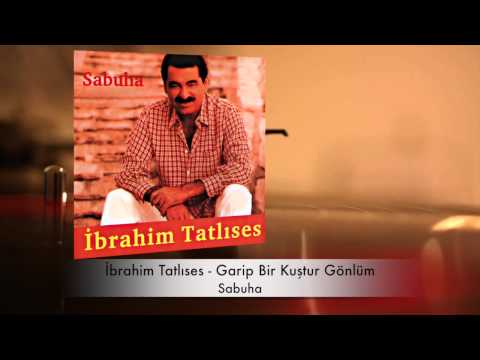 İbrahim Tatlıses - Garip Bir Kuştur Gönlüm mp3 indir