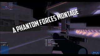 ROBLOX | Phantom Forces Montage