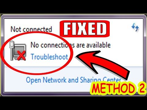 """""""NOT CONNECTED"""" NO CONNECTIONS ARE AVAILABLE WINDOWS 7/8.1/10 2018 ( New Method )"""