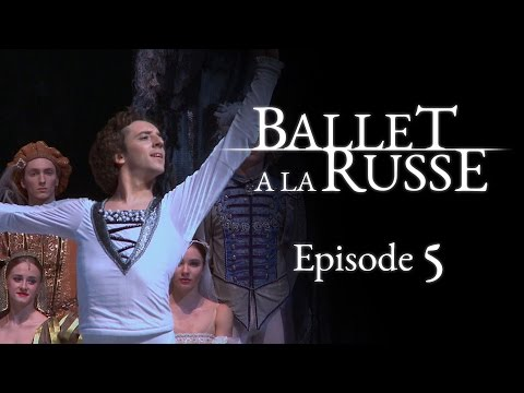 Ballet a la Russe (E5) The perks and sacrifices of going on tour.
