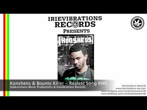 Konshens & Bounty Killer - Realest Song REMIX