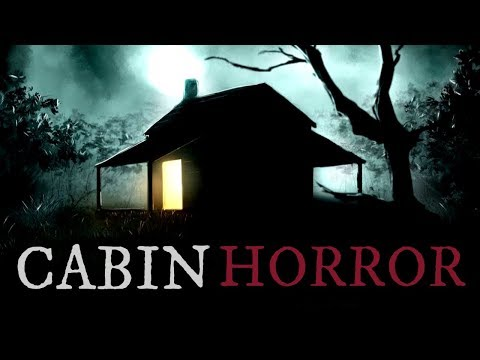 10 TRUE Scary Cabin In The Woods Stories