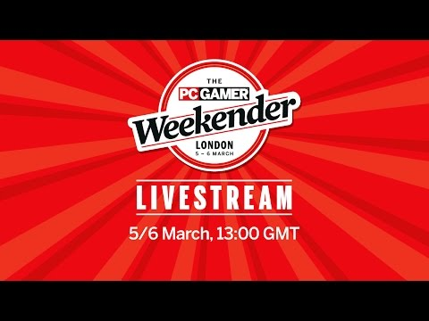 The PC Gamer Weekender Livestream: Day 2