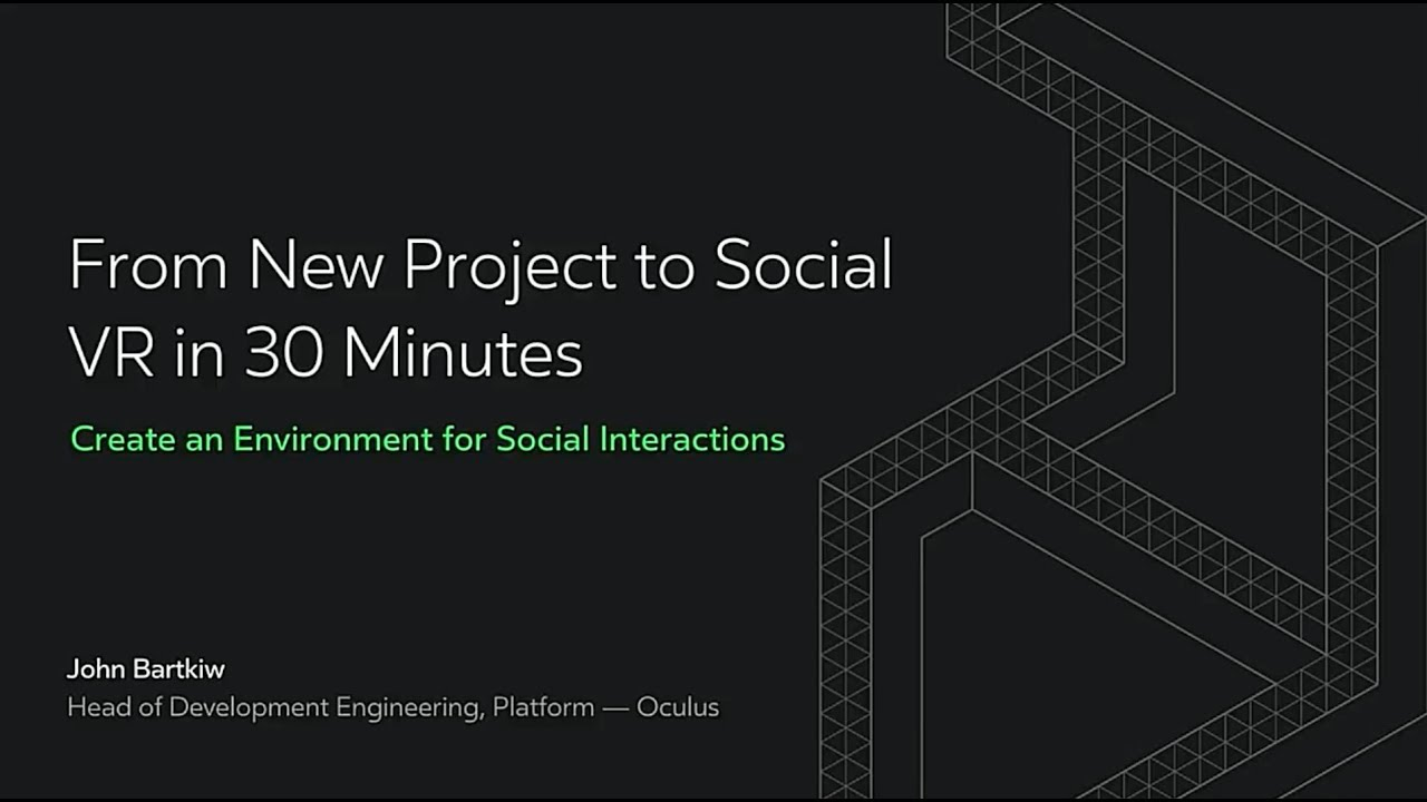 Oculus Connect 4 | From New Project to Social VR in 30 Minutes