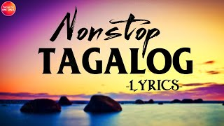 Tagalog Love Songs Nonstop 80s 90s Lyrics Medley 💓 Best OPM Tagalog Love Songs Lyrics Compilation