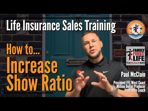 how-to-increase-show-ratio---life-insurance-sales-training-with-paul-mcclain
