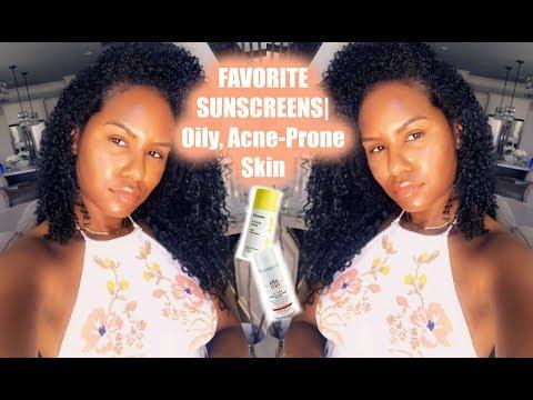FAVORITE SUNSCREENS   Oily, Acne-Prone Skin