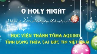 O Holy Night - Tỉnh Dòng Thừa Sai Đức Tin Việt Nam