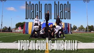 "[KPOP in Public - High School Rally] NCT 2018 - ""BLACK ON BLACK"" Dance Cover/Performance"