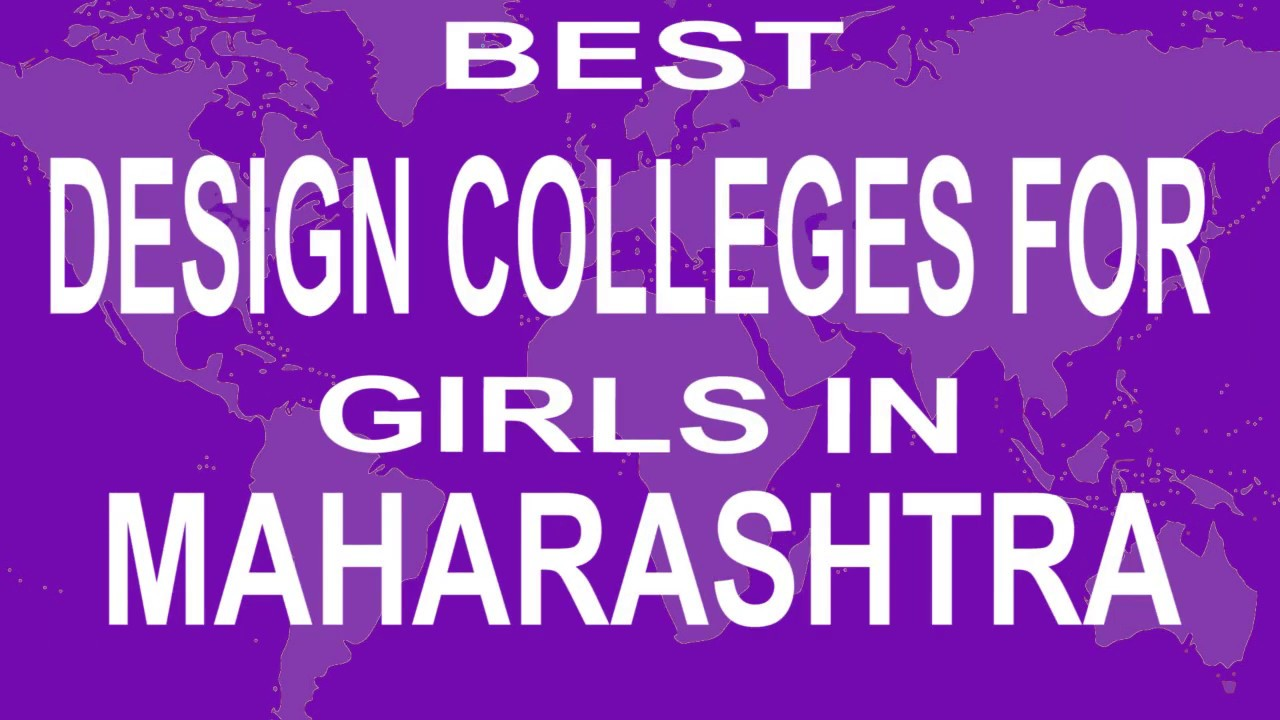 Best Design Colleges And Courses For Girls In Maharashtra Youtube
