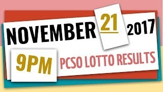 Lotto Results | November 21, 2017 at 9 pm (Evening draw) | Swertres Ez2 6D 6-42 6-49 6-58