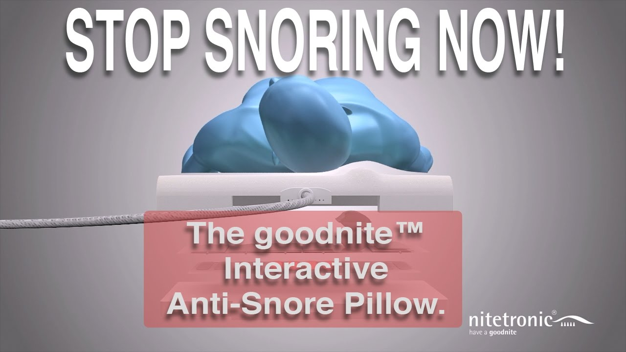 how to stop snoring with the goodnite antisnore pillow from nitetronic