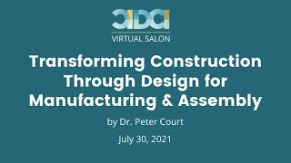 CIDCI Salon: Transforming Construction Through Design for Manufacturing & Assembly (DfMA)