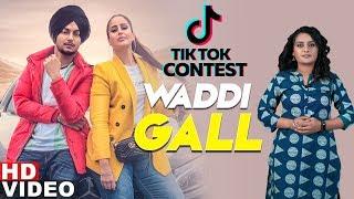 Tik Tok Contest | Waddi Gall | Amar Sehmbi Ft Bishamber Das| Babbu | Mix Singh