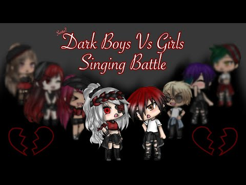 Dark(ish) Girls Vs Boys Singing Battle   (ship?)   Gacha Life