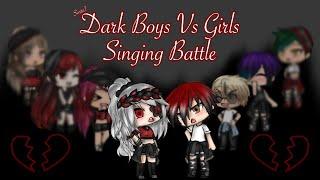 Dark(ish) Girls Vs Boys Singing Battle | (ship?) | Gacha Life