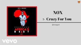 Nox - Crazy For You (Official Audio)