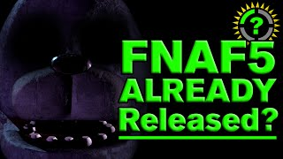 Inane Theory - FNAF 5 already RELEASED?! [PARODY]