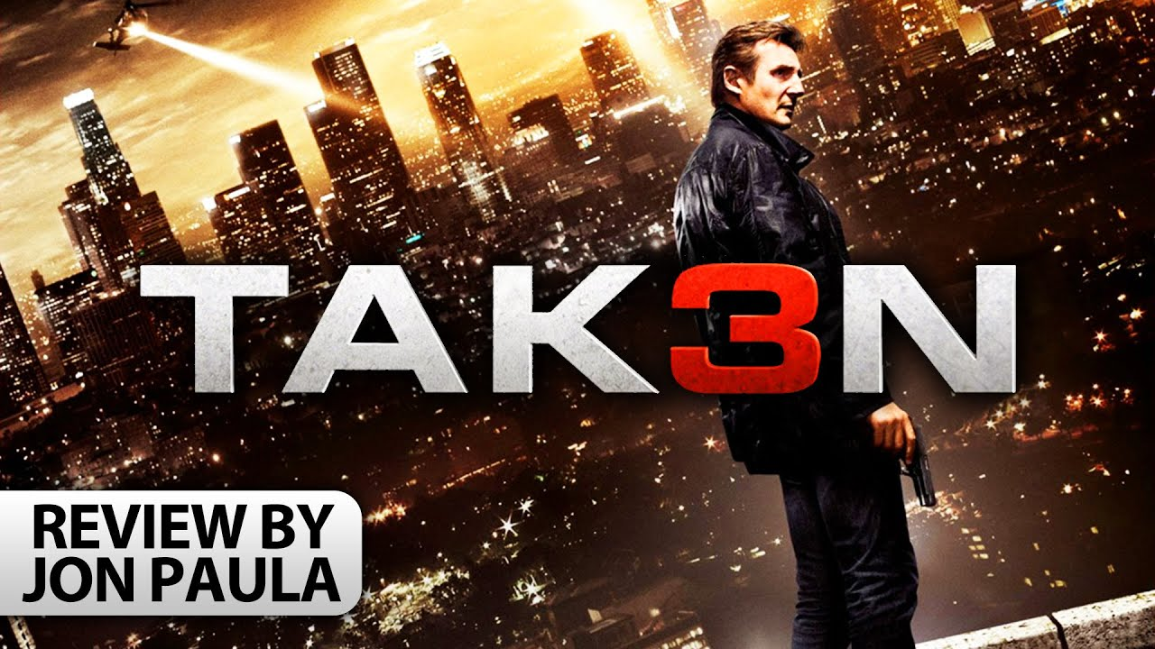 tak3n (taken 3) -- movie review #jpmn - youtube