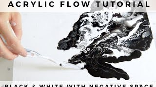 Flow Acrylic Painting: Black & White With Negative Space - How To Make a Fluid Painting