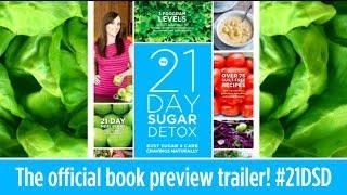 Introducing The 21-Day Sugar Detox