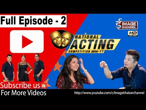 National Acting Competition 2016-2017 - नेशनल एक्टिङ कम्पिटिसन- Full Episode 2  - Feb 23  2017
