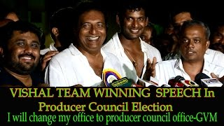 Vishal Team Speech After winning Producer Council Election - Prakash Raj, Gautham Menon