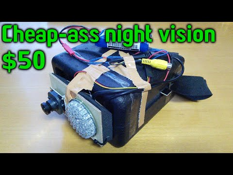 Cheap-ass $50 infrared night vision