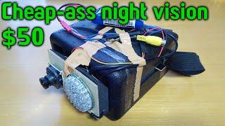 Cheap-ass $50 infrared night vision