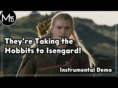 (SHORT INSTRUMENTAL) They're Taking the Hobbits to Isengard! (Lyrics)
