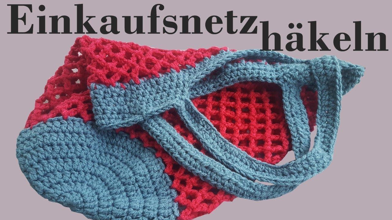 DIY ✿ Einkaufsnetz häkeln ✿ Tasche häkeln ✿ Häkeln für Anfänger ...