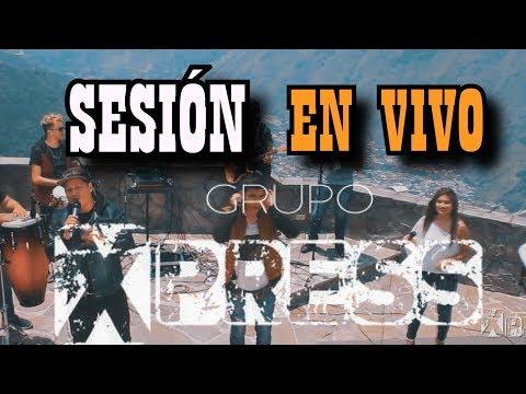 Grupo Xpress - Sesión En Vivo (Radio Edit)
