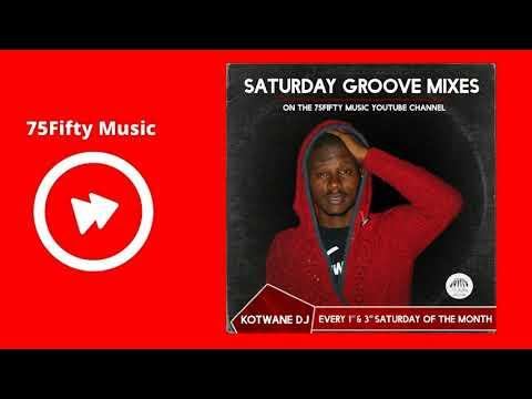 Kotwane DJ - Saturday Groove Mix 1 (07.10.2017)