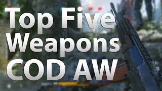 "TOP 5 Best Guns/Weapons in ""Call of Duty: Advanced Warfare"" (COD AW Multiplayer)"