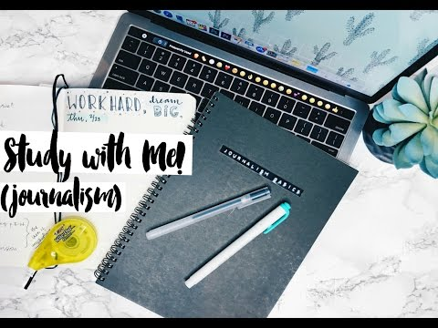 Study with Me | Journalism