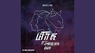 Let It Be (feat. Emberlyon & Radu)