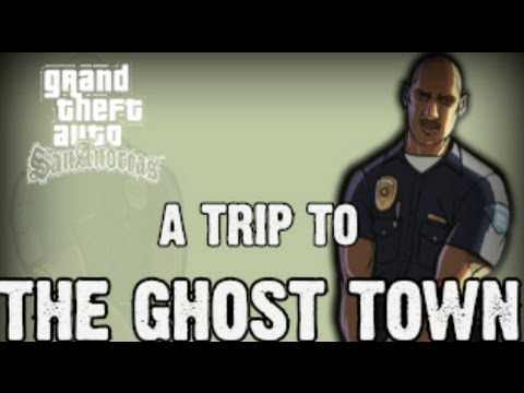 GTA SA - The Ghost Town