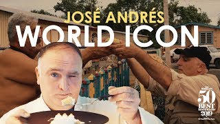 Why Is José Andrés An Icon?
