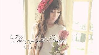 The Last Song (Bai Hat Cuoi) ~ Yanbi ft. Mr. T