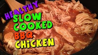 Healthy Slow Cooked Bbq Chicken Recipe