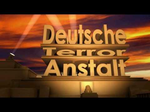 Deutsche Terror Anstalt - Intro