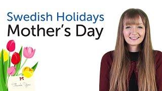 Swedish Holidays - Mother's Day - Mors dag